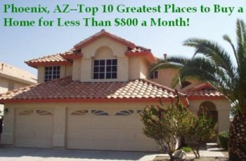 Buy a Phoenix foreclosure home for less than $800 a month